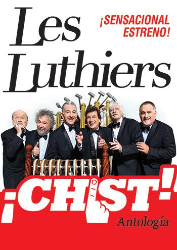 Les Luthiers retoman su gira española con «¡Chist! Antología».
