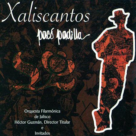 Portada del disco «Xaliscantos» de Paco Padilla.