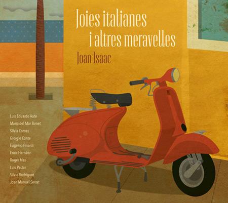 Portada del disco «Joies italianes i altres meravelles» de Joan Isaac.