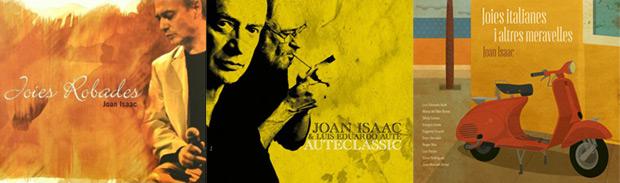 Portadas de los discos «Joies robades», «Auteclàssic» y  «Joies italianes i altres meravelles» de Joan Isaac.