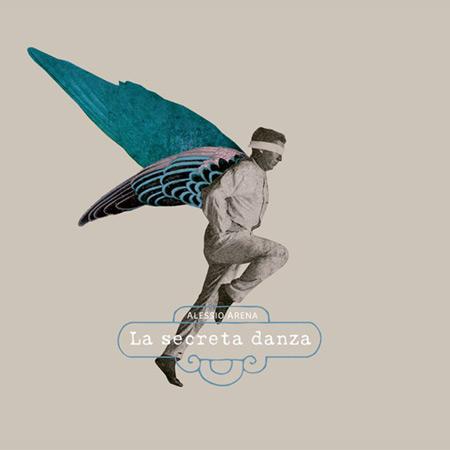 Portada del disco «La secreta danza» de Alessio Arena.
