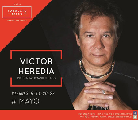 Víctor Heredia presenta «Manifiestos».
