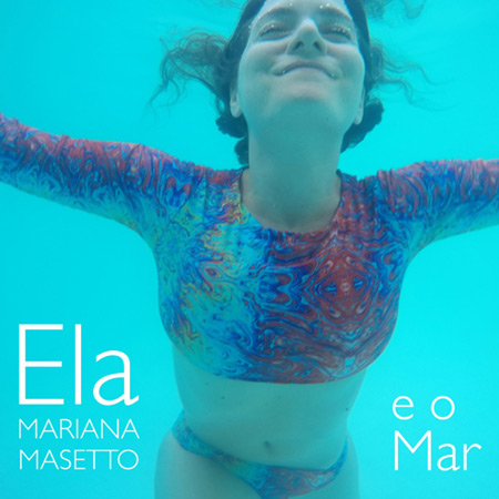 Portada del disco «Ela e o mar» de Mariana Masetto.