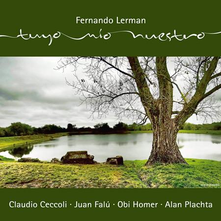Portada del disco «Tuyo, mío, nuestro» de Fernando Lerman.