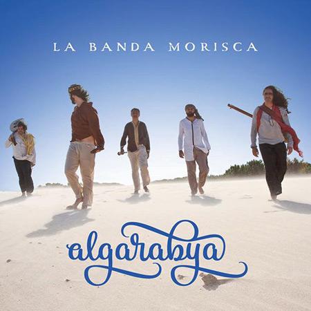 Portada del disco «Algarabya» de La Banda Morisca.