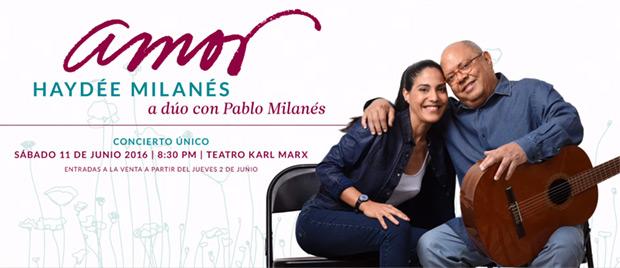 «Amor: Haydeé Milanés a dúo con Pablo Milanés» en el teatro Karl Marx de La Habana.