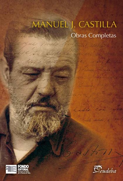 Portada del libro «Obras Completas» de Manuel J. Castilla.