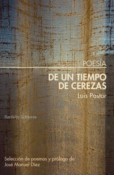Portada del libro «De un tiempo de cerezas» de Luis Pastor.