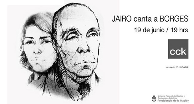 «Jairo canta Borges» a 40 años de ese disco en el CCK.