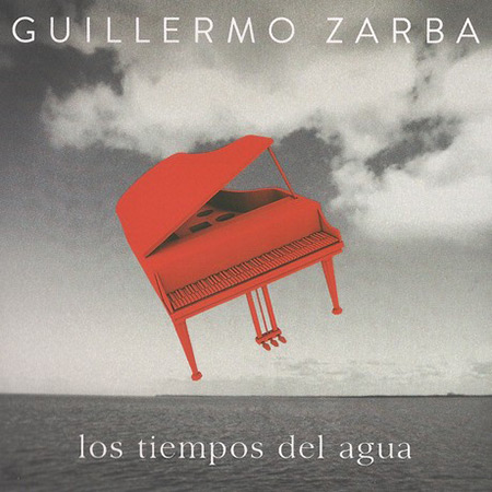 Portada del disco «Los tiempos del agua» de Guillermo Zarba.