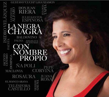 Portada del disco «Con nombre propio» de La Negra Chagra.