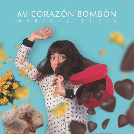 Portada del disco «Mi corazón bombón» de Mariana Lucía.