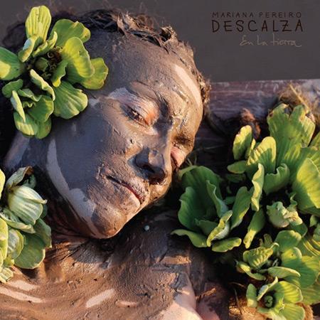 Portada del disco «Descalza» de Mariana Pereiro.