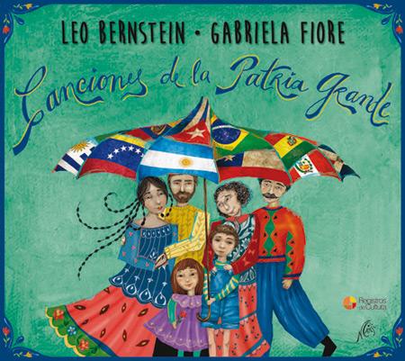 Portada del disco «Canciones de la Patria Grande» de Leo Bernstein y Gabriela Fiore.