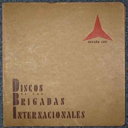 Discos de las Brigadas Internacionales (1937).