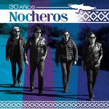 Portada del disco «Nocheros 30 Años» de Los Nocheros.