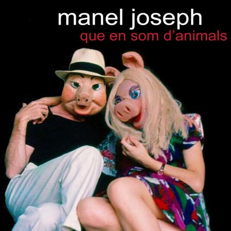 Portada del disco «Que en som d'animals» de Manel Joseph.
