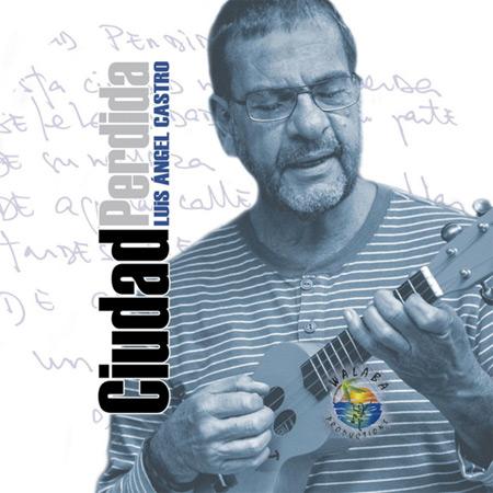 Portada del disco «Ciudad perdida» de Luis Ángel Castro.
