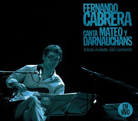 Portada del disco« Cabrera canta Mateo y Darnauchans» de Fernando Cabrera.