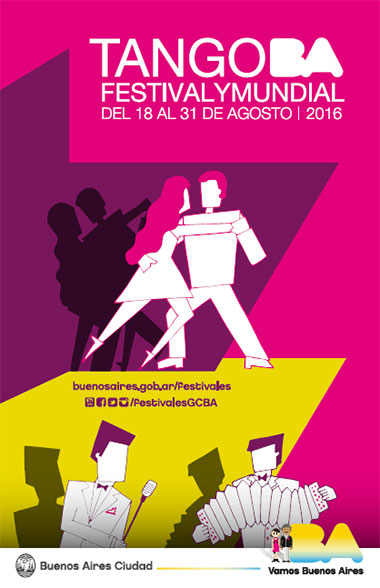 XVIII Tango Buenos Aires Festival y Mundial 2016.