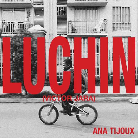 Portada del single «Luchín» de Ana Tijoux.