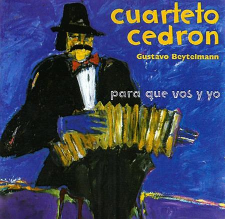 Portada del disco «Para que vos y yo» del Cuarteto Cedrón.