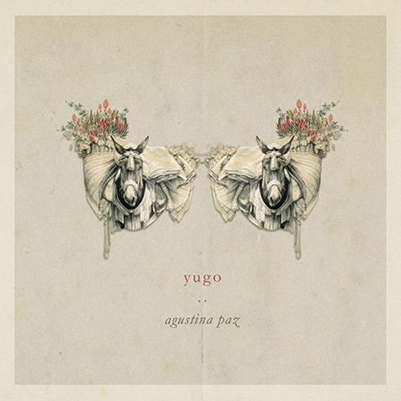 Portada del disco «Yugo» de Agustina Paz.