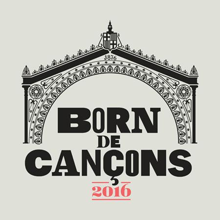 Born de Cançons Barcelona Otoño 2016.