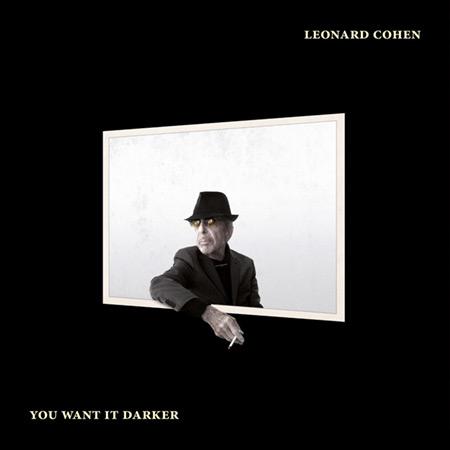 Portada del disco «You want it darker» de Leonard Cohen.