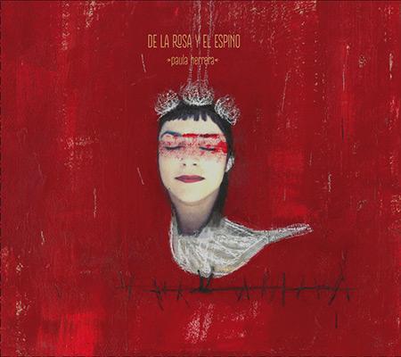 Portada del disco «De la rosa y el espino» de Paula Herrera.