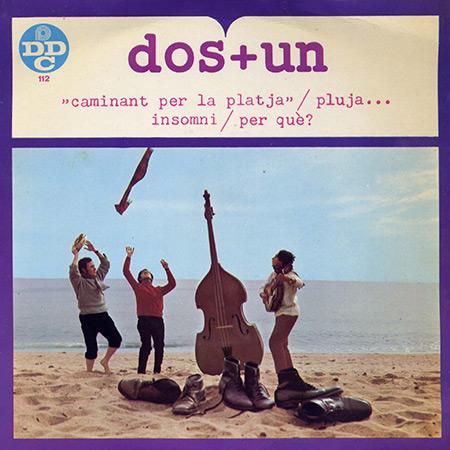 Portada del primer single de los «Dos + Un» de 1967.