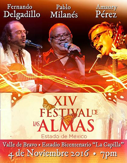 Fernando Delgadillo, Pablo Milanés y Amaury Pérez compartirán escenario en el «Festival de las almas».