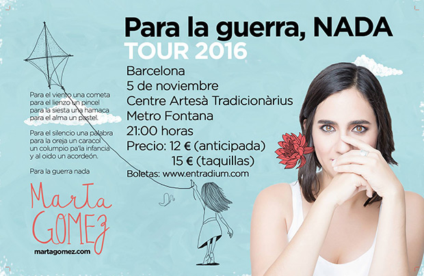 Gira «Para la guerra nada» 2016 de Marta Gómez.