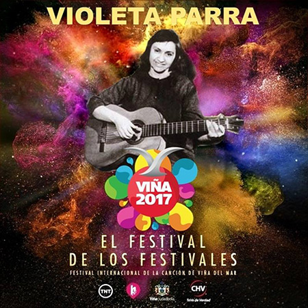 Violeta Parra será homenajeada en la obertura del Festival de Viña 2017.