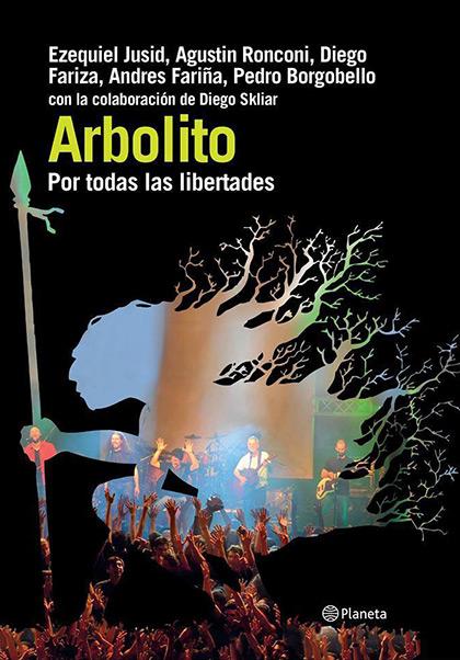 Portada del libro «Arbolito. Por todas las libertades».