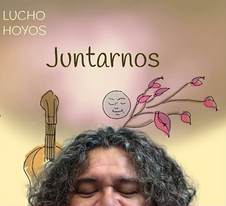 Portada del disco «Juntarnos» de Lucho Hoyos.
