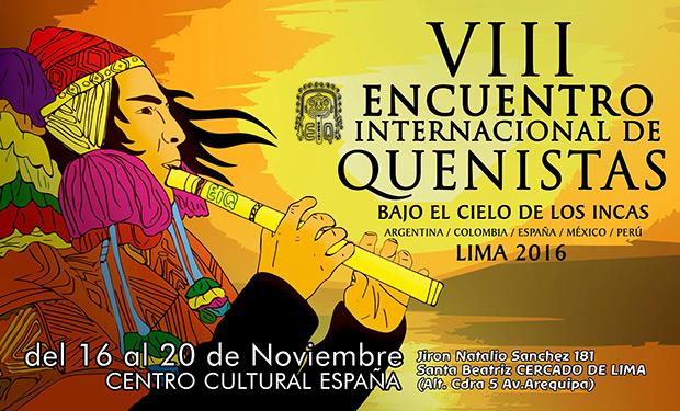 VIII Encuentro Internacional de Quenistas Lima 2016.