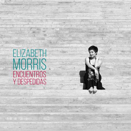 Portada del disco «Encuentros y despedidas» de Elizabeth Morris.