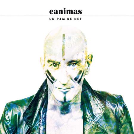 Portada del disco «Un pam de net» de Canimas.