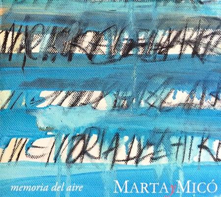 Portada del disco «Memoria del aire» de Marta y Micó.
