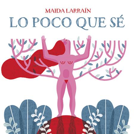 Portada del disco «Lo poco que sé» de Maida Larraín.