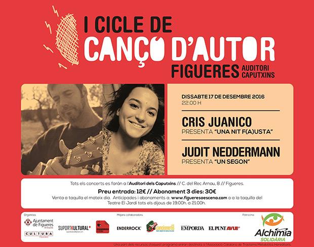 Cris Juanico y Judit Neddermann clausuran este sábado el Ciclo de Canción de Autor de Figueres.