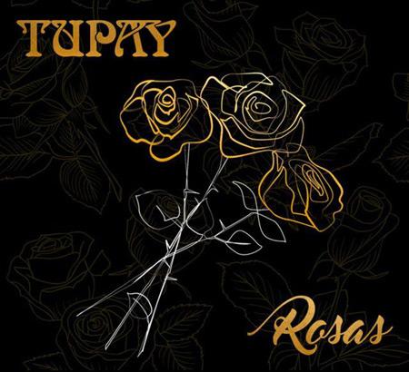 Portada del disco «Rosas» de Tupay.