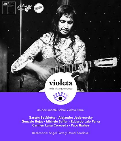 Cartel del documental «Violeta Más Viva Que Nunca» de Ángel Parra.