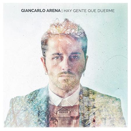 Portada del disco «Hay gente que duerme» de Giancarlo Arena.