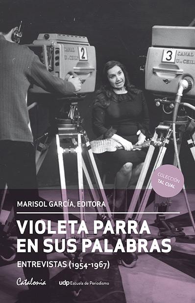 Portada del libro «Violeta Parra en sus palabras» de Marisol García.