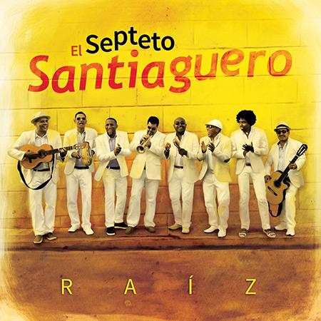 Portada del disco «Raíz» del Septeto Santiaguero.