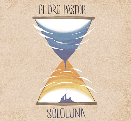 Portada del disco «SoloLuna» de Pedro Pastor.