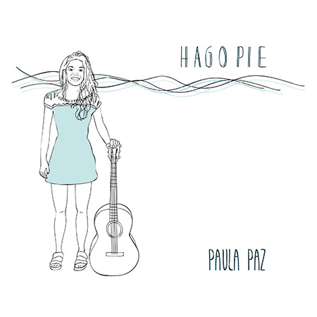 Portada del disco «Hago pie» de Paula Paz.