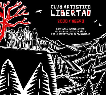 Portada del disco «Rojo y Negro» del Club Artístico Libertad.